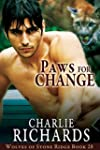 Paws for Change (Wolves of Stone Ridg...