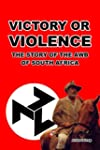 Victory or Violence: The Story of the...