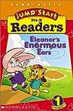 Jumpstart Pre-k: Early Reader: Eleanor's Enormous Ears (043920318X) by Lewison, Wendy