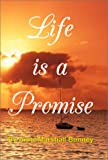 img - for Life is a Promise book / textbook / text book