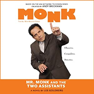 Mr. Monk and the Two Assistants | [Lee Goldberg]