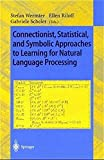 img - for Connectionist, Statistical and Symbolic Approaches to Learning for Natural Language Processing (Lecture Notes in Computer Science) book / textbook / text book