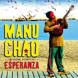 Manu Chao - Proxima Estacion:Esperanza [UK-Import] - Zortam Music