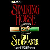 Stalking Horse | [Bill Shoemaker]