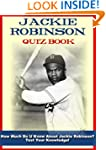 Jackie Robinson Quiz Book - 100 Fun &...