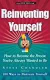 Image of Reinventing Yourself: How To Become The Person You've Always Wanted To Be