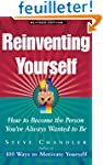 Reinventing Yourself: How To Become T...