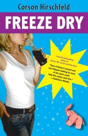 Freeze Dry by Corson Hirschfeld (1-Oct-2003) Hardcover PDF