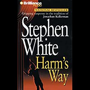 Harm's Way: A Dr. Alan Gregory Mystery | [Stephen White]