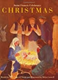 img - for Saint Francis Celebrates Christmas by Mary Caswell Walsh (1998) Hardcover book / textbook / text book