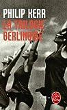 TRILOGIE BERLINOISE (LA)