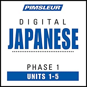 Japanese Phase 1, Unit 01-05: Learn to Speak and Understand Japanese with Pimsleur Language Programs | [ Pimsleur]