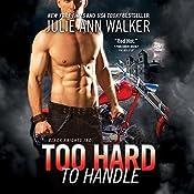 Too Hard to Handle: Black Knights Inc. | Julie Ann Walker