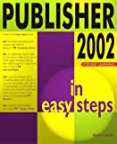Publisher 2002 in Easy Steps