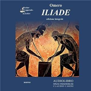 Iliade (The Iliad) Hörbuch
