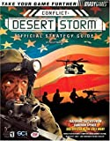 Conflict: Desert Storm(TM) Official Strategy Guide (Bradygames Take Your Games Further)