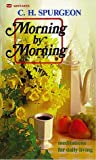 Morning by Morning (0883681560) by Spurgeon, Charles