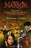 echange, troc C-S Lewis - Le Monde de Narnia : Chapitre 1, Le Lion, la Sorcière Blanche et l'Armoire Magique : Bienvenue à Narnia (adaptation du film p