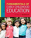 img - for Fundamentals of Early Childhood Education, Enhanced Pearson eText with Loose-Leaf Version -- Access Card Package (8th Edition) book / textbook / text book