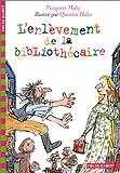 L'Enl�vement de la biblioth�caire