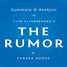 The Rumor by Elin Hilderbrand | Summary & Analysis (       UNABRIDGED) by Eureka Books Narrated by Michael Pauley