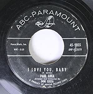 Paul Anka Paul Anka 45 Rpm I Love You Baby Tell Me