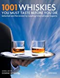 1001 Whiskies You Must Savor Before You Die