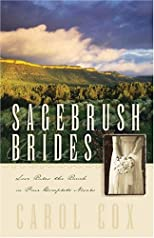 Sagebrush Brides - Love Rules The Ranch In Four Complete Novels