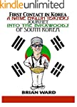 First Contact in Korea: A Native Engl...
