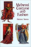 Medieval Costume and Fashion (0486404862) by Herbert Norris