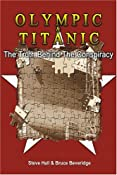 Olympic & Titanic: The Truth Behind the Conspiracy: Amazon.co.uk: Bruce Beveridge, Steve Hall: 9780741419491: Books
