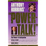 PowerTalk!: The Power of Anticipation (Powertalk Professional) ~ Anthony Robbins