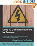 Unity 3D Game Development by Example...