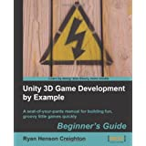 Unity 3D Game Development by Example Beginner's Guide ~ Ryan Henson Creighton