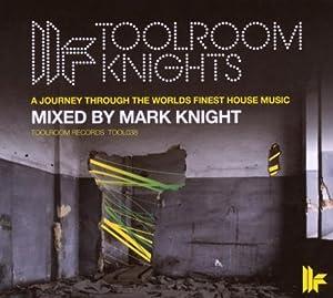 Toolroom Knights Mixed By Mark Knight