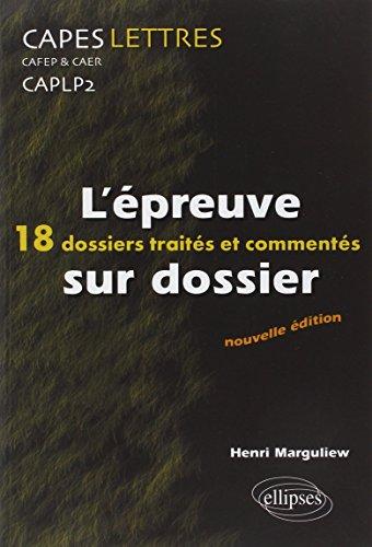 L'épreuve sur dossier CAPES/CAFEP & CAER/CAPLP2 Lettres (French Edition)