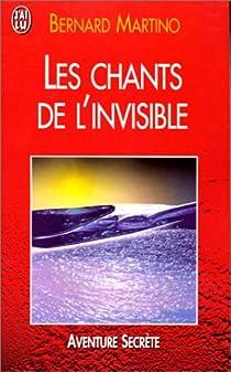 Les Chants de l'invisible par Martino
