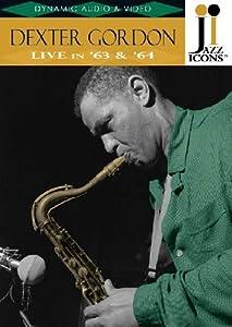 Jazz Icons: Dexter Gordon Live in '63 & '64