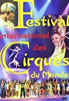 Festival International Des Cirques Du Monde