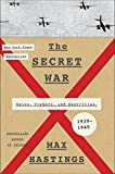 img - for The Secret War: Spies, Ciphers, and Guerrillas, 1939-1945 book / textbook / text book