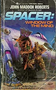 Spacer: Window of the Mind by John Maddox Roberts