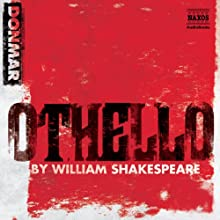 Othello (Dramatized) (       ABRIDGED) by William Shakespeare Narrated by Chiwetel Ejiofor, Ewan McGregor, Kelly Reilly