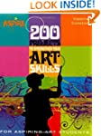 200 Projects to Strengthen Your Art S...