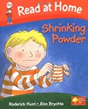 Roderick Hunt Read at Home: More Level 4b: Shrinking Powder (Read at Home Level 4b)
