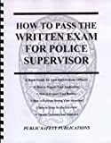 img - for How to Pass the Written Exam for Police Supervisor book / textbook / text book