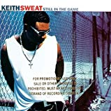 Keith Sweat/Still In The Game