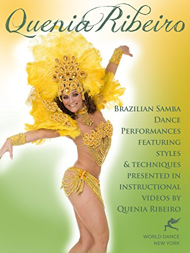 Brazilian Samba Dance performances featuring techniques from instructional videos by Quenia Ribeiro