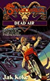Shadowrun 22: Dead Air