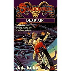 Shadowrun 22: Dead Air by Jak Koke