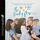 The Lucky Few: Finding God's Best in the Most Unlikely Places Hörbuch von Heather Avis Gesprochen von: Heather Avis